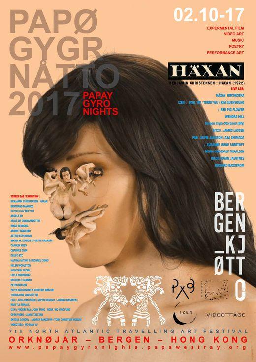 PAPAY GYRO NIGHTS / PAPØ GYGR NÅTTO 2017. BERGEN 10 - 17 February @ BERGEN KJØTT