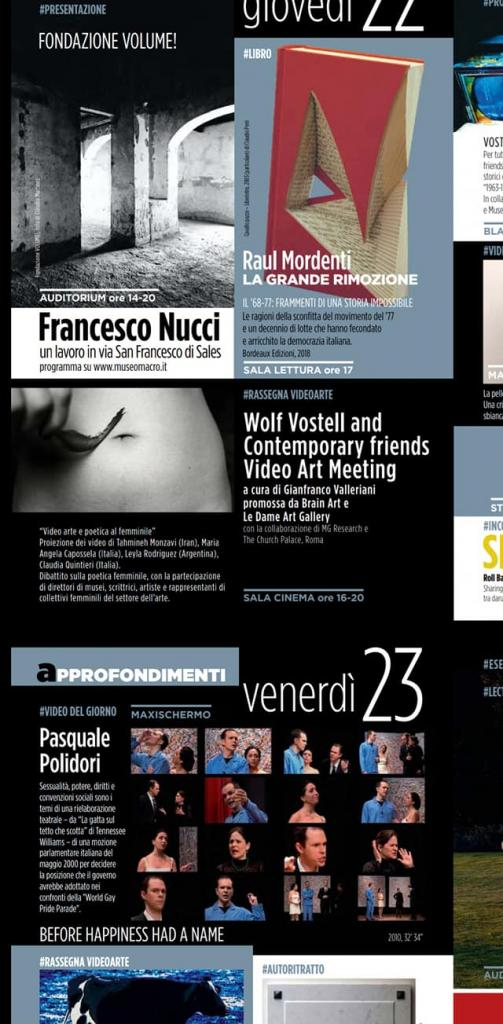 WOLF VOSTELL AND CONTEMPORARY FRIENDS | VIDEO ART MEETING 22 novembre 2018, 16:00 a cura di Gianfranco Valleriani promossa da Brain Art e Le Dame Art Gallery con la collaborazione di MG Research e The Church Palace, Roma