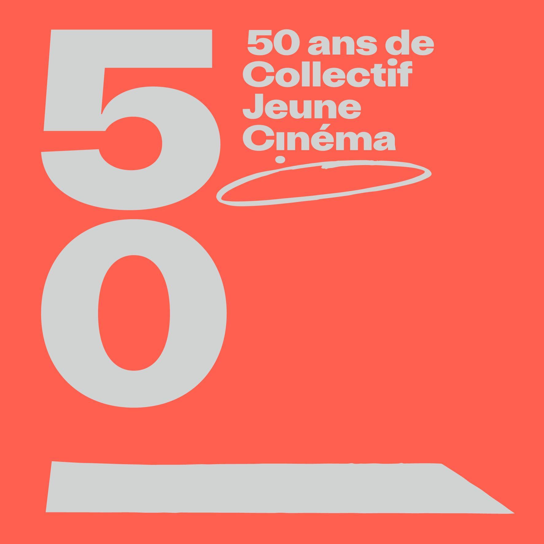 #CJC50 /50 ANS DE COLLECTIF JEUNE CINÉMA  #CJC50  #50 YEARS OF COLLECTIF JEUNE CINÉMA